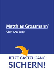 Neu: Die Grossmann Academy - Jetzt Gastzugang sichern!